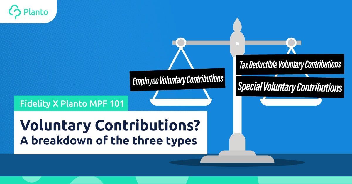 [MPF 101] Voluntary Contributions? – A breakdown of the three types