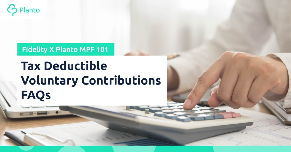 [MPF 101] Tax Deductible Voluntary Contributions – FAQ