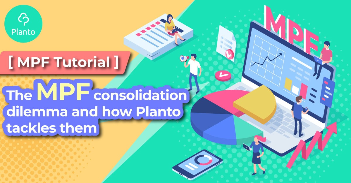 [MPF Tutorial] The MPF consolidation dilemma and how Planto tackles them