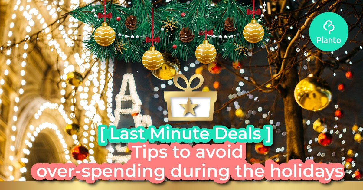 [Last Minute Deals] Tips to avoid over-spending in the holidays