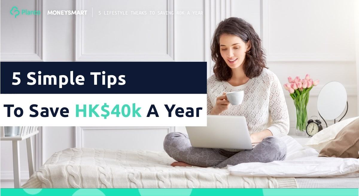 5 Easy Lifestyle Changes To Save 40K A Year