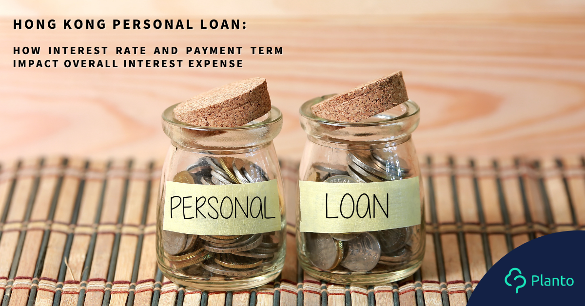 Hong Kong personal loan: how interest rate and payment term impact overall interest expense